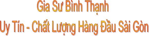 Gia sư dạy kèm Quận Bình Thạnh- TPHCM